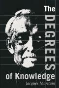 Degrees of Knowledge: Collected Works Jacques Maritain V7