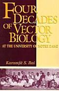 Four Decades of Vector Biology at the University of Notre Dame