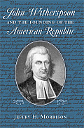 John Witherspoon and the American Republic