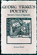Georg Trakls Poetry Toward A Union Of