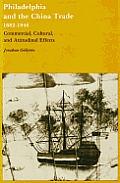 Philadelphia & The China Trade 1682 1846