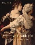 Artemisia Gentileschi & The Authority of Art Critical Reading & Catalogue Raisonne