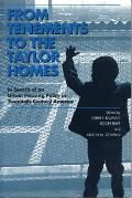 From Tenements To Taylor Homes (00 Edition)