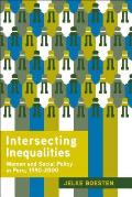 Intersecting Inequalities: Women and Social Policy in Peru, 19902000