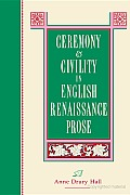 Ceremony & Civility in English Ren