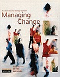 Managing Change: A Human Resource Strategy Approach