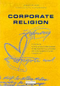 Corporate Religion Building A Strong C