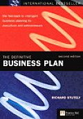 Definitive Business Plan The Fast Track to Intelligent Business Planning for Executives & Entrepreneurs