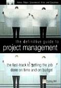 Definitive Guide To Project Management