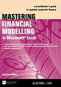 Mastering Financial Modelling in Microsoct Excel: Practitoner's Guide to Applied Corporate Finances