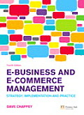 E-business and E-commerce Management (4TH 09 - Old Edition)