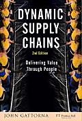 Dynamic Supply Chains: Delivering Value Through People (Financial Times) Cover