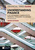 FT Guide to Understanding Finance: A No-Nonsense Companion to Financial Tools and Techniques (Financial Times) Cover