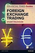 FT Guide to Foreign Exchange Trading (Financial Times)
