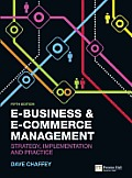 E-business and E-commerce Management (5TH 11 Edition)