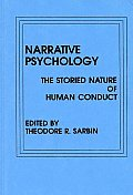 Narrative Psychology: The Storied Nature of Human Conduct