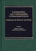 Contextualism and Understanding in Behavioral Science: Implications for Research and Theory