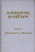 Superpowers and Revolution