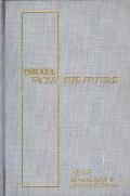 Israel Faces the Future
