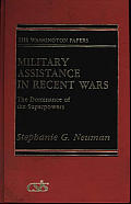 Military Assistance in Recent Wars: The Dominance of the Superpowers