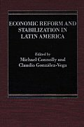 Economic Reform and Stabilization in Latin America