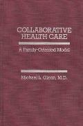 Collaborative Health Care: A Family-Oriented Model