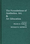 The Foundations of Aesthetics, Art, and Art Education