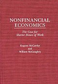 Nonfinancial Economics: The Case for Shorter Hours of Work