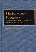 History and Progress: In Search of European and American Identity