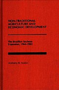 Non-Traditional Agriculture and Economic Development: The Brazilian Soybean Expansion, 1964-1982
