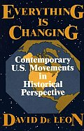Everything Is Changing: Contemporary U.S. Movements in Historical Perspective
