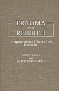 Trauma and Rebirth: Intergenerational Effects of the Holocaust