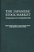 The Japanese Stock Market: Pricing Systems and Accounting Information