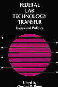 Federal Lab Technology Transfer: Issues and Policies