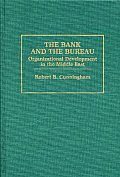 The Bank and the Bureau: Organizational Development in the Middle East