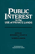 Public Interest in the Use of Private Lands