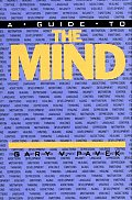 A Guide to the Mind