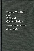 Treaty Conflict and Political Contradiction: The Dialectic of Duplicity