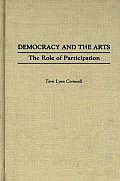 Democracy and the Arts: The Role of Participation