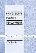 Professional Practice Development: Meeting the Competitive Challenge