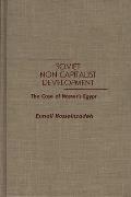 Soviet Non-Capitalist Development: The Case of Nasser's Egypt