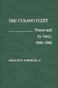 The Cyrano Fleet: France and Its Navy, 1940-42