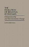 The Evolution of Regional Economies: Entrepreneurship and Macroeconomic Change
