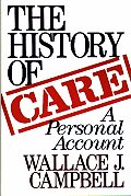The History of Care: A Personal Account