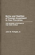 Myths and Realities of Foreign Investment in Poor Countries: The Modern Leviathan in the Third World