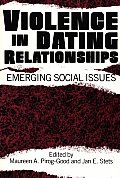 Violence in Dating Relationships: Emerging Social Issues