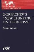 Gorbachev's New Thinking on Terrorism