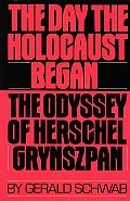 The Day the Holocaust Began: The Odyssey of Herschel Grynszpan