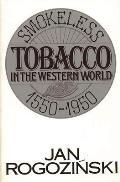 Smokeless Tobacco in the Western World: 1550-1950