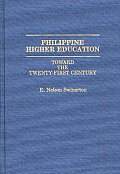 Philippine Higher Education: Toward the Twenty-First Century